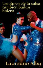 Download Los duros de la salsa también bailan bolero