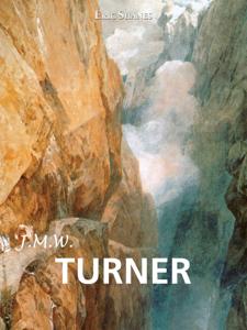 J.M.W. Turner by Eric Shanes