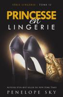 Princesse en Lingerie