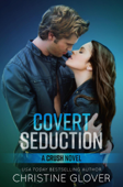 Download and Read Online Covert Seduction