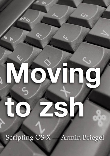 Moving to zsh - Armin Briegel