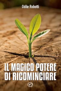 Il magico potere di ricominciare Libro Cover