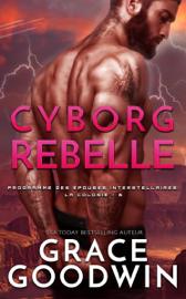 Cyborg Rebelle Par Cyborg Rebelle