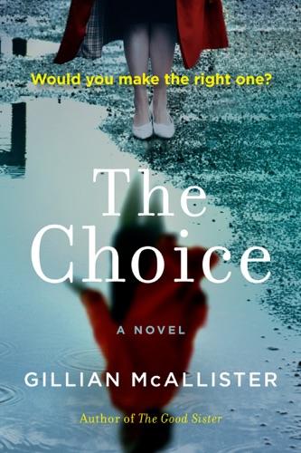 Gillian McAllister - The Choice