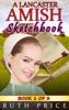 A Lancaster Amish Sketchbook - Book 1