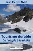 Tourisme durable – de l'utopie à la réalité