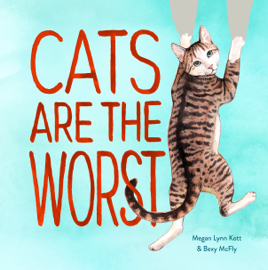 Cats Are the Worst