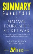 Summary & Analysis of Madame Fourcade's Secret War