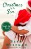 Christmas By The Sea: A Surf's Up Romance Novella