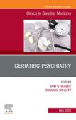 Geriatric Psychiatry, An Issue of Clinics in Geriatric Medicine, E-Book