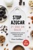 ¡Stop azúcar! 21 días sin dulce