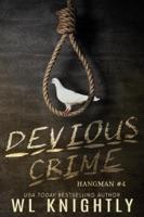 Devious Crime