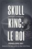 Penelope Sky - Skull King : Le roi illustration