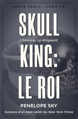 Skull King : Le roi - Penelope Sky