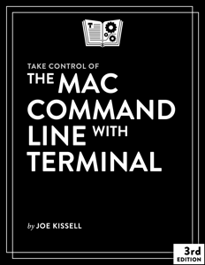 Take Control of the Mac Command Line with Terminal, Third Edition Copertina del libro