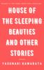 Yasunari Kawabata - House of the Sleeping Beauties and Other Stories Grafik