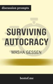 Surviving Autocracy by Masha Gessen (Discussion Prompts)