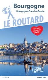 Guide du Routard Bourgogne 2019