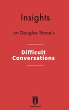 Insights On Douglas Stone's Difficult Conversations