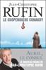 Jean-Christophe Rufin - Le suspendu de Conakry illustration