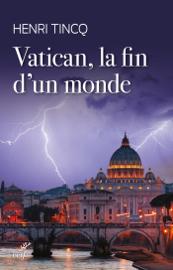 Vatican, la fin d'un monde