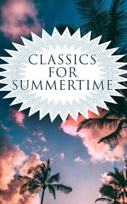 CLASSICS FOR SUMMERTIME