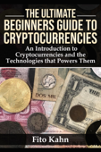 The Ultimate Beginners Guide to Cryptocurrencies Book Cover