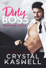 Crystal Kaswell - Dirty Boss Grafik