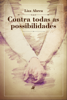 Liza Abreu - Contra todas as possibilidades  arte
