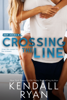 Kendall Ryan - Crossing the Line artwork