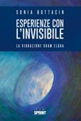 Esperienze con l'invisibile