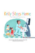 Kelly Stays Home Jr; The Science of Coronavirus