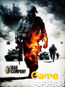 Battlefield Bad Company Game Guide