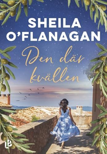 Sheila O'Flanagan - Den där kvällen
