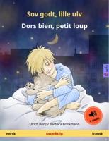 Sov godt, lille ulv – Dors bien, petit loup (norsk – fransk)