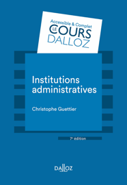 Institutions administratives - 7e éd.
