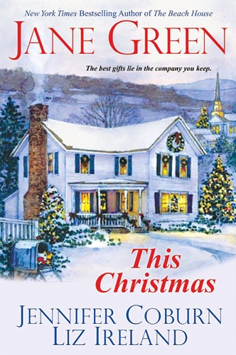 Jane Green, Jennifer Coburn & Liz Ireland - This Christmas