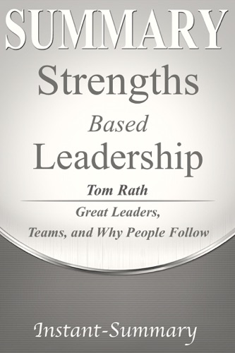 Instant-Summary - Strengths Based Leadership
