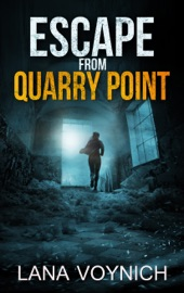 Escape From Quarry Point