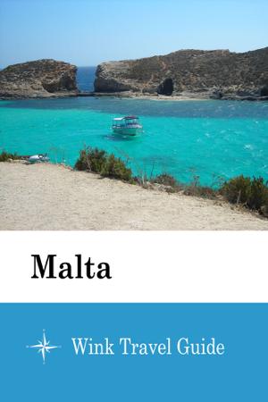 Malta - Wink Travel Guide - Wink Travel guide