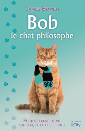 Bob, le chat philosophe - James Bowen
