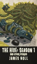 The Hive: Season 1 & Other Stories