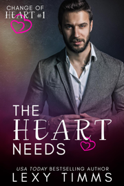 The Heart Needs - Lexy Timms book summary