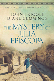 The Mystery of Julia Episcopa:A Novel of Ancient and Modern Rome book