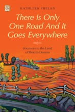 There Is Only One Road And It Goes Everywhere
