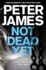 Peter James - Not Dead Yet artwork