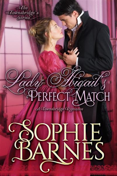 Lady Abigail's Perfect Match por Sophie Barnes