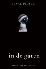 In de gaten (Hoe Riley Paige begon — Boek 1)