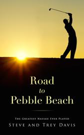 Road to Pebble Beach