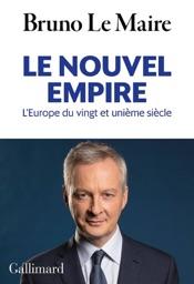 Le nouvel empire. L'Europe du vingt et unième siècle